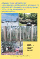 Developing a network of long-term research field stations to monitor environmental changes and ecosystem responses in Asian forests